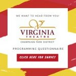 Virginia Theatre 2018 Programming Survey